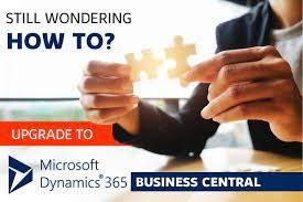 Why Your Business Needs to Upgrade to Dynamics 365 Business Central